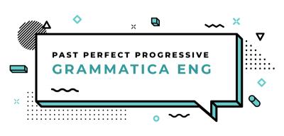 Past-Perfect-Progressive-grammatica-inglese