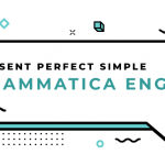 Present-Perfect-Simple-grammatica-inglese