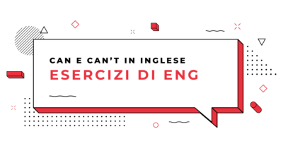 Esercizi-Can-e-Can't-in-inglese