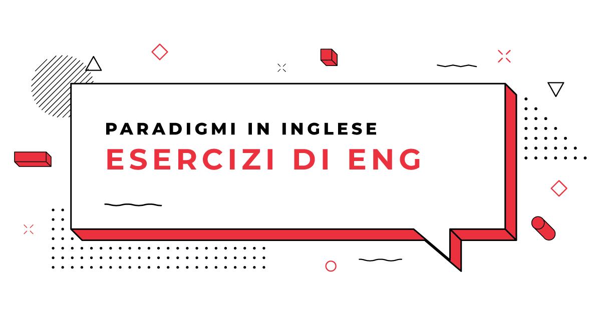Esercizi-Paradigmi-in-Inglese