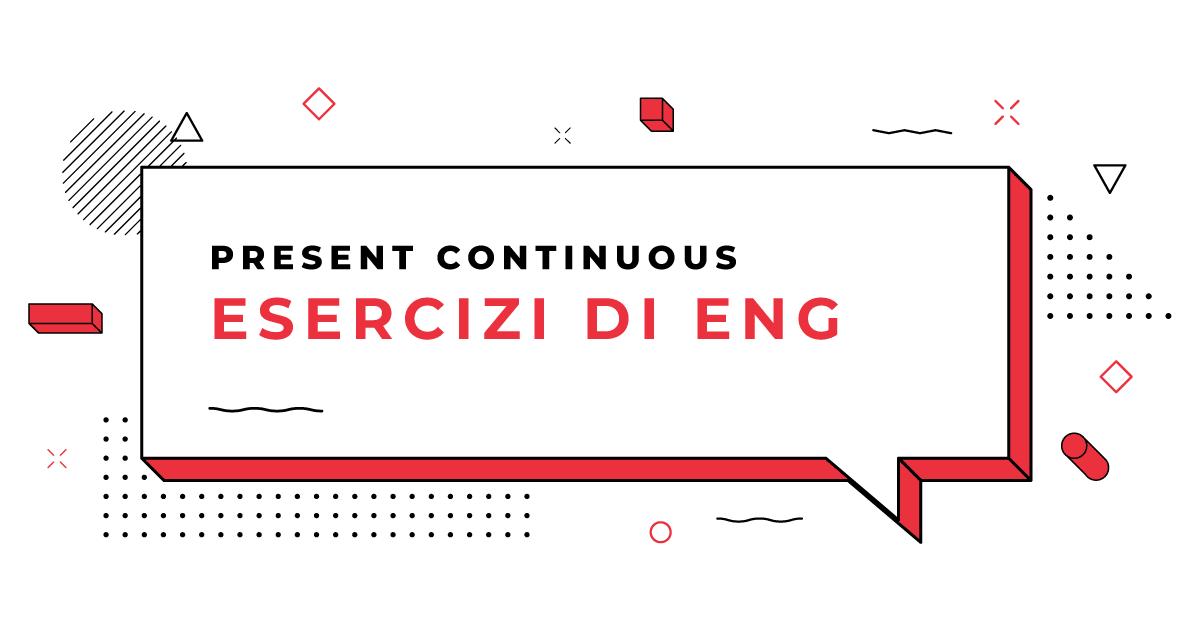 Esercizi-Present-progressive-or-Present-Continuous