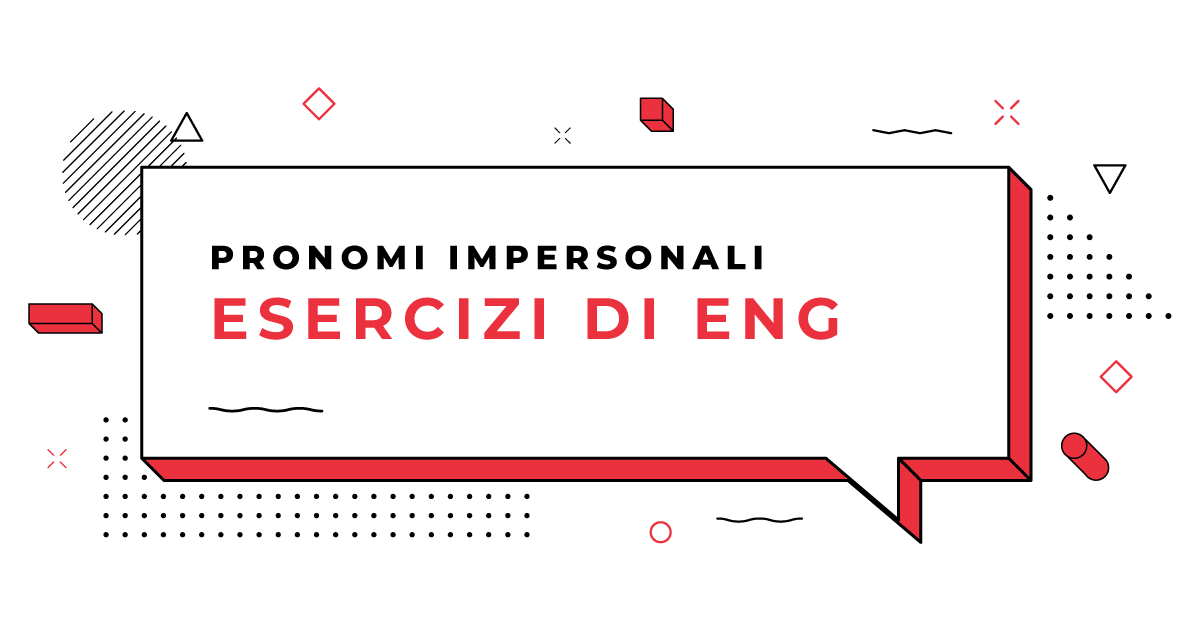 Esercizi-Pronomi-impersonali-in-inglese