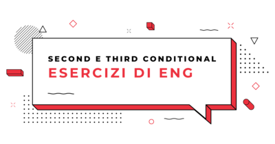Esercizi-Second-e-third-conditional-in-inglese